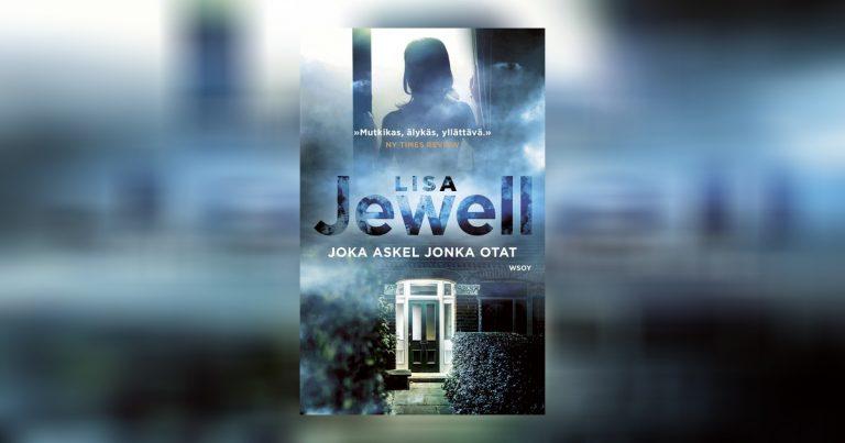 Lisa Jewell -trilleri Joka askel jonka otat ilmestyi – hyödynnä Singles Day -tarjous